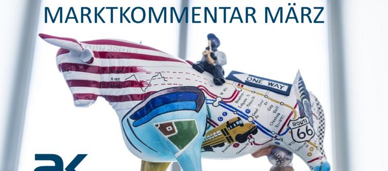 Marktkommentar März 2020 : Unsere Positionierung
