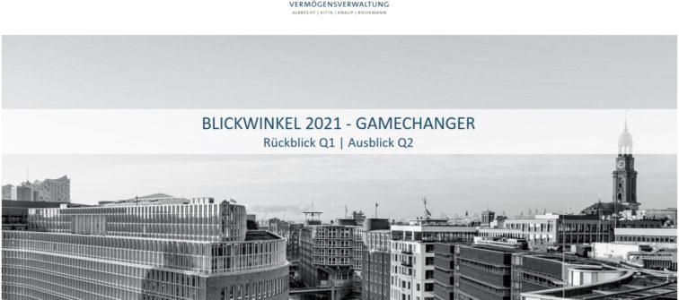 Kapitalmarkt-Tendenzen 2021 | Rückblick Q1 – Ausblick Q2